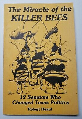 Miracle of the KILLER BEES 12 Senators Who Changed Texas Politics 1981 VG SIGNED
