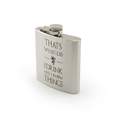 I Drink and I Know Things Hip Flask Laser Engraved Novelty Game of Thrones Gift