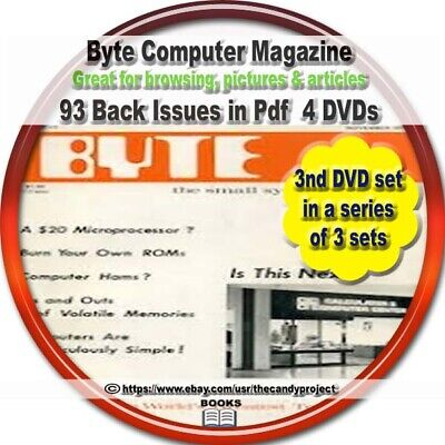 Byte microcomputer Magazine 93 Pdfs  Byte started in 1975 4 DVDs 3rd set