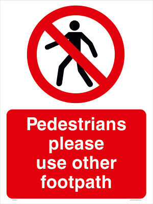 Pedestrians use other path - A4 - FREE DELIVERY - Meets UK HSE Regs