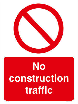 NO CONSTRUCTION TRAFFIC  - A4 - FREE DELIVERY - Meets UK HSE Regs