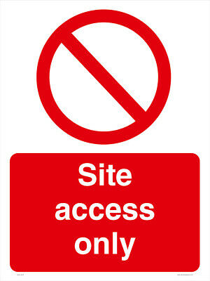 SITE ACCESS ONLY sign  - A4 - FREE DELIVERY - Meets UK HSE Regs