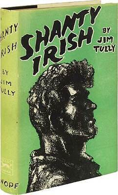 Jim TULLY / Shanty Irish First Edition 1929