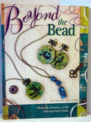 Beyond The Bead Book by Margot Potter Making Jewelry