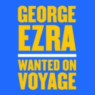 George Ezra: Wanted On Voyage =CD=