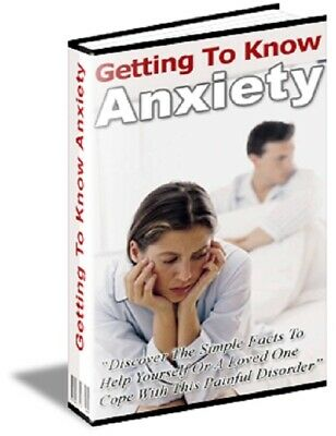 Getting To Know Anxiety PDF eBook with Master Resell Rights MRR