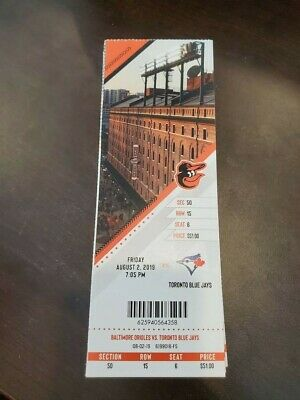 Baltimore Orioles Toronto Blue Jays MINT Season Ticket 8/2/19 2019 MLB Stub