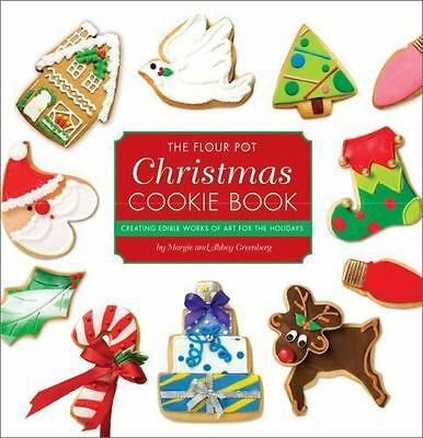 BOOK The Flour Pot Christmas Cookie Book by Margie and Abbey Greenberg NEW