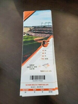 Baltimore Orioles Toronto Blue Jays MINT Season Ticket 8/4/19 2019 MLB Stub