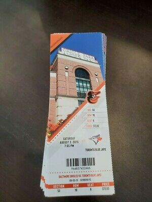 Baltimore Orioles Toronto Blue Jays MINT Season Ticket 8/3/19 2019 MLB Stub