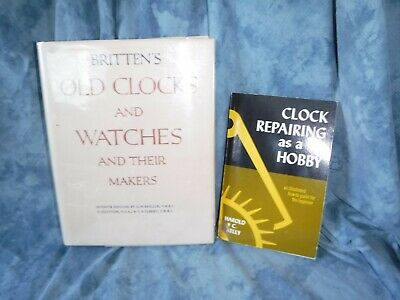 Clock Repairing As A Hobby & Britten's Old Clock & Watches & Their Makers
