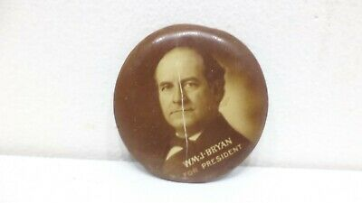 Antique  William Jennings Bryan President Campaign Button Political Pinback Pin