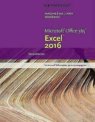 New Perspectives Microsoft Office 365 and Excel 2016: Comprehensive [P.D.F]