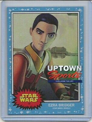 🔥🔥Topps Star Wars Living Set Card #19 - Ezra Bridger🔥🔥
