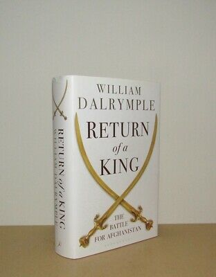William Dalrymple - Return of a King (The Battle for Afghanistan) - 1st (2013)