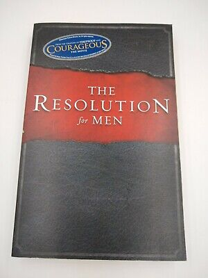 The Resolution for Men by Alex Kendrick Stephen Kendrick and Randy Alcorn Z500