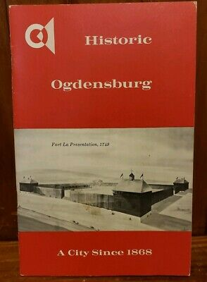 1968 Historic Ogdensburg (NY) - centennial book A City Since 1868
