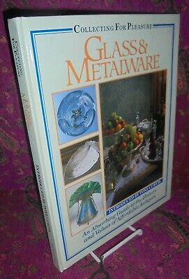 1990-Glass & Metalware-Collecting For Pleasure-Reference/guide-Color