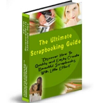 The Ultimate Scrapbooking Guide PDF eBook with Private Label Rights PLR