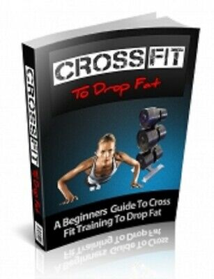 Cross Fit to Drop Fat PDF eBook with Private Label Rights PLR