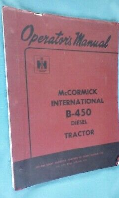 WORKS MANUAL FOR THE McCORMICK INTERNATIONAL B-450 DIESEL TRACTOR  1966