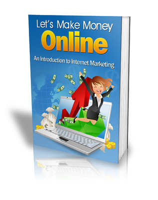 Let's Make Money Online PDF eBook with Private Label Rights PLR