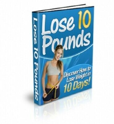 Lose 10 Pounds in 10 Days PDF eBook with Private Label Rights PLR