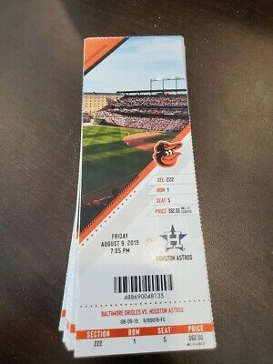 Baltimore Orioles Houston Astros MINT Season Ticket 8/9/19 2019 MLB Stub