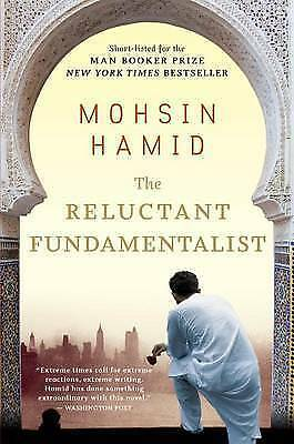The Reluctant Fundamentalist by Hamid, Mohsin