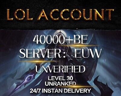 League of Legends Account EUW LoL Smurf Acc 40000+ BE IP Level 30+ Unranked 40k+