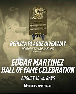 EDGAR MARTINEZ 2019 Seattle Mariners Hall of Fame Replica Plaque HOF SGA 8/10/19