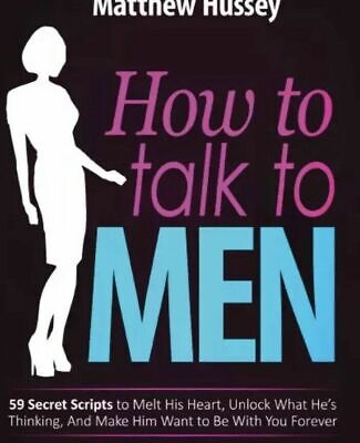 How to Talk to Men - Matthew Hussey E-version
