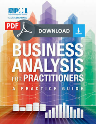 Business Analysis for Practitioners: A Practice Guide PMBOK PMI [e Edition]