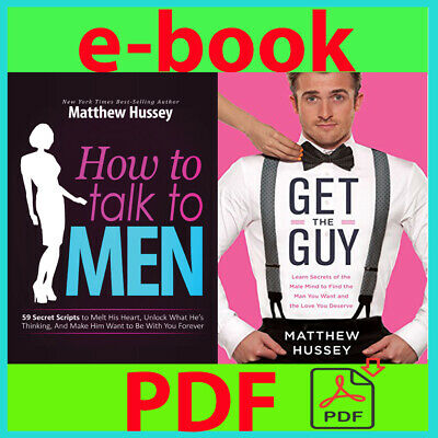How To Talk To Men and Get The Guy By Matthew Hussey
