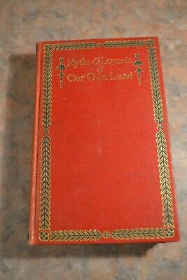 Myths & Legends Of Our Own Land By C.M. Skinner Vol 2 HC 1896 4th Ed.