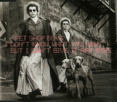 PET SHOP BOYS I Don't Know What You Want But I Can't Give It Any More CD UK MINT