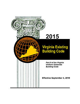 2015 Virginia Construction, Existing Building, and Maintenance Codes-Complete..