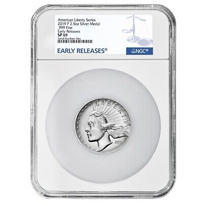 2019 P 2.5 oz American Liberty High Relief Silver Medal NGC SP 69 ER