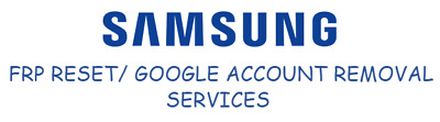 Remote Samsung FRP Reset / Google Account Removal