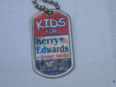 KIDS for John Kerry for President 2004 Dog Tag with AFSCME logo