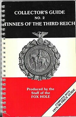Collector's Guide Tinnies of the Third Reich, No.2 Produced by The Fox Hole