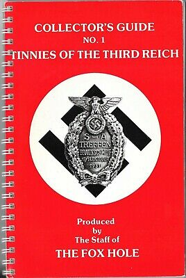 Collector's Guide Tinnies of the Third Reich, No.1 Produced by The Fox Hole