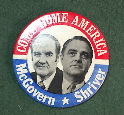 George McGovern Shriver 1972 campaign pin button political democrat presidential