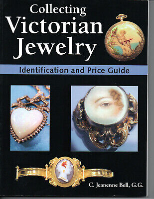 COLLECTING VICTORIAN JEWELRY Identification & Price Guide, C. Jeanenne Bell