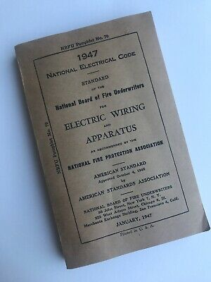 National Electrical Code - 1947 ~~ electric, electrician, electricity NBFU #70