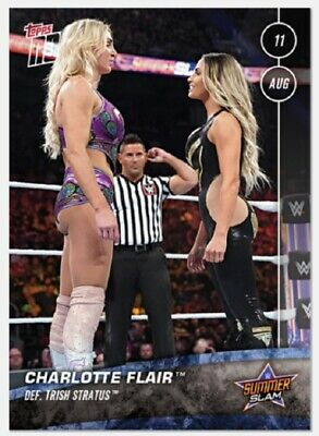 2019 Topps Now WWE #45 Charlotte Flair defeats Trish Stratus Summerslam PR /171