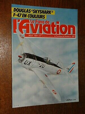 Le Fana De L'aviation N°177 - Août 1984