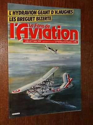 Le Fana De L'aviation N°176 - Juillet 1984