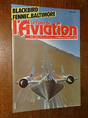 Le Fana De L'aviation N°174 - Mai 1984