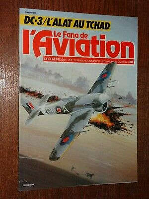 Le Fana De L'aviation N°181 - Décembre 1984